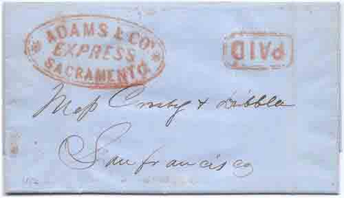 Adams & Co. Express Sacramento with PAID on folded business letter