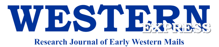 Western Cover Society's Western Express Research Journal of Early Western Mails