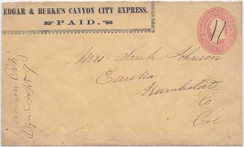 Edgar & Burke's Canyon City Express PAID in their franked envelope from one of the outlying mining areas to Canyon City