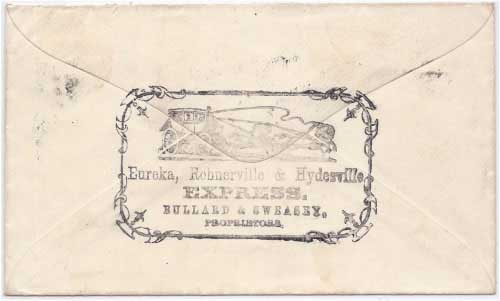 Eureka, Rohnerville & Hydesville Express Bullard & Sweasey Proprietors Back