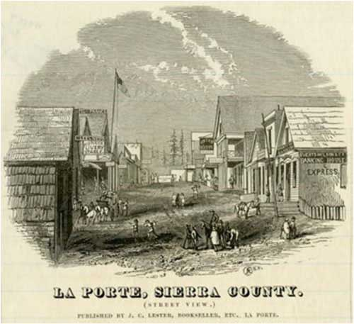 Street View of La Porte, Sierra County; Published by J. C. Lester, Bookseller, Etc. La Porte