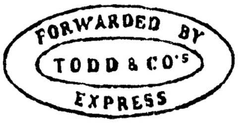 Forwarded By Todd & Co's Express (Handstamp)