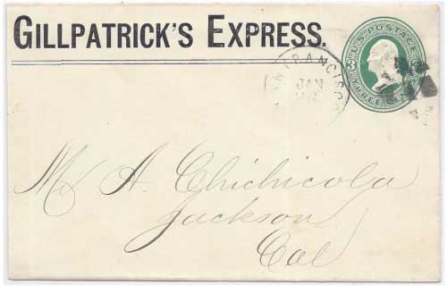 Gillpatrick's Express in their Type 2 printed frank envelope to San Francisco