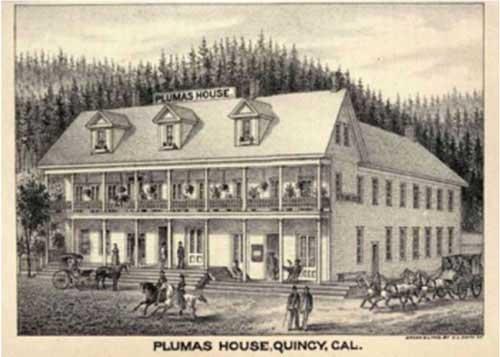 Plumas House, Quincy, Cal.