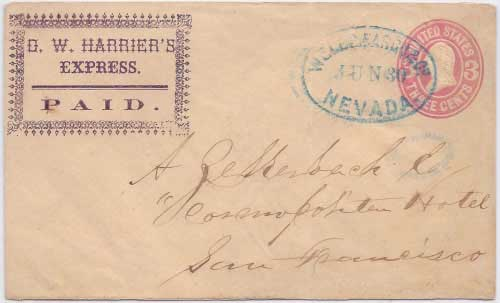 D. W. Harrier's Express PAID from the mining camps to Nevada City