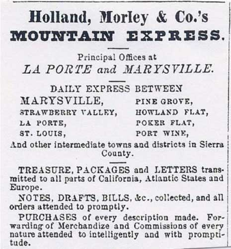 Holland, Morley & Co.'s Express La Porte, Cal. and Marysville advertisement