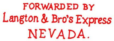Forwarded by Langton & Bro's Express Nevada Handstamp