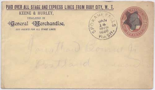 Keene & Hurley PAID Over All Stage and Express Line from Ruby City, W. T. to Spokane Falls