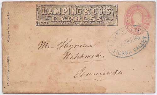 "Lamping & Co.'s Express Sierra Valley to ""Mr. Hyman, Watchmaker, Downieville"""