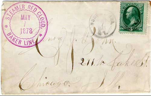 "Figure 23. Letter cancelled ""Fort Buford, D.T. May 7, 1878"" with beautiful handstamp from the ""Steamer Red Cloud, Baker Line, May 7, 1878"". The Red Cloud was bought by the Benton Line in 1875 and sank in 1882."