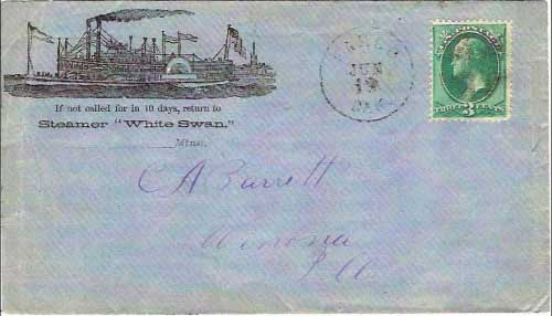 "Figure 29. Cover cancelled ""Fargo Dak. Jun 19"" ca 1879. The steamboat White Swan was a small sidewheeler of only 36 tons, built at Brainard, MN on the ""Upper Upper Mississippi River"" (above St. Anthony Falls) in 1878. Because of low water, the boat was cut in two lengthwise and transported by railroad to Fargo in October of that same year and renamed the Pluck. She was rebuilt and put into the Red River Trade for the Alsop Line of steamers. The cover shown was probably used in 1879, about the time the boat went into service under the new name. The Pluck was dismantled in 1886(6)."