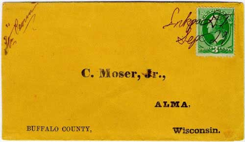 """Figure 30. Cover cancelled """"Inkpa D.T. Sept 29"""" 1875 with the notation """"Str Peoria"""" addressed to Alma, Wisconsin. The Steamer Peoria operated on the upper Mississippi River and apparently made at least one trip up the Missouri and Big Sioux Rivers to Inkpa D.T. (near the Sisseton Indian Agency). The contents of this cover are shown in Figure 31. One opinion provided to the author in 1989 suggested that this manuscript Inkpa marking was not genuine; professional authentication is warranted."""