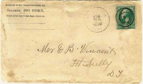 "Figure 7. ""Bismarck, Dak. Aug 25, 1882"" postmark on cover with corner card of the Missouri River Transportation Co., Steamer Big Horn. Although not part of the Coulson Line, per se, the Missouri River Transportation Company was one of the many steamboat-related legal entities that Sanford B. Coulson was involved with through the years(2). The Big Horn was a stern-wheeler owned and operated by the Missouri River Transportation Co. in the upper Missouri trade. It was the fourth steamboat to bear the name Big Horn. It was sunk on the Upper Missouri River, near the mouth of the Poplar River on May 8, 1883(6)."