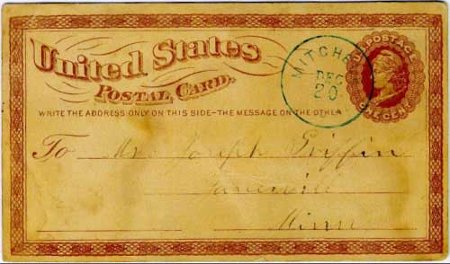 Mitchell, Dak. Dec 20 (1880) postmark in blue on first issue government postal card. Earliest known postmark from Mitchell, Dakota Territory. Only known example of this type postmark.