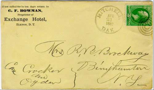 Mitchell, Dak. Apr 21, 1882 postmark in black with bullseye killer on 3c green banknote stamp. G. F. Bowman, Exchange Hotel, Elkton, D.T. corner card. Apparently carried by a traveler on the railroad from Elkton (in Brookings County) to Mitchell, where it was mailed.