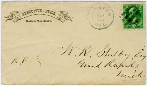 "Yankton, Dak. Nov 15 (circa 1877). Executive Office corner card. Manuscript notation ""R.R."" probably indicates carriage via the Dakota Southern Railway which ran from Yankton to Sioux City, Iowa. November 20 Grand Rapids received marking on verso."