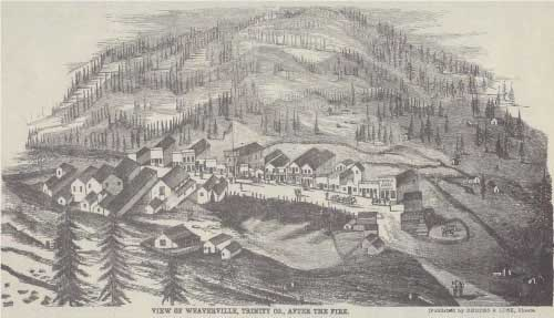 View of Weaverville, Trinity Co., after the Fire, published by Rhodes & Lusk, Shasta. The Weaverville fire occurred in March, 1853.