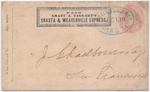 Paid Grant I. Taggart's Shasta & Weaverville Express to Shasta