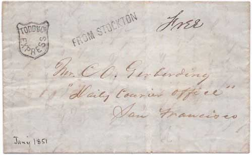Todd & Co Express with From Stockton to San Francisco on Jan, 1851 folded letter