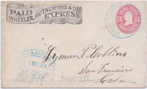 Wheeler's Express from LaPorte to Marysville in franked envelope PAID Wheeler, Rutherford & Co.'s Express and Wheeler's Express LaPorte