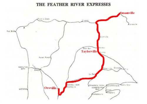 The Feather River Expresses - Foute from Susanville through Taylorsville, ending in Oroville.
