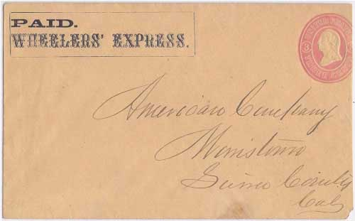 PAID. Wheelers' Express. in their printed frank envelope to Morristown, Sierra County, California.