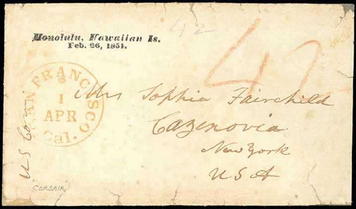 Feb 26, 1851 Honolulu, arriving in San Francisco on March 25 and postmarked April 1 at SF