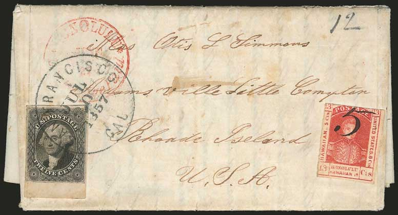 "Honolulu * U.S. Postage Paid * June 27 (1857) CDS on folded letter to RI, San Francisco CAL Jul. 20, 1857 CDS, manuscript ""12"" at top right"