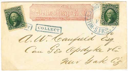 "Wells Fargo red franked envelope with two adhesives (type I and type II) from San Francisco. Provisional use of stamps when their stock of entires was depleted. Delivered directly by Wells Fargo in New York City with their ""COLLECT"" handstamp. Handled entirely outside of the mails."