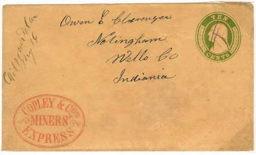 Copley & Co's Miners Express handstamp on entire from the mines of Gibsonville, California. Entered mails at Gibsonville for Notingham, Indiana.