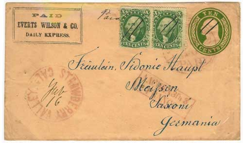 Everts Wilson & Co. Express franked entire with additional franking from the mines. Entered mails at Strawberry Valley, California to Meissen, Germany.