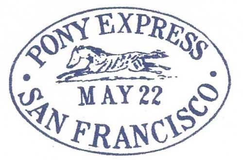 Pony Express May 22 San Francisco Hand Stamp