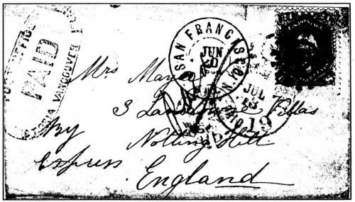 Cover 2. An 1864 cover from the interior of British Columbia to England, carried by an express company to Victoria, and then by government mail. Note the manuscript Paid in the centre and By Express at the lower left. The 290 US west-coast rate to England had been lowered to 240 in late 1863.