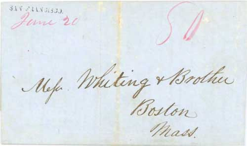 Figure 6-5. Letter postmarked at San Francisco on June 20, 1849 and carried by the PMSS Panama to Panama and the USMSC Falcon to New York
