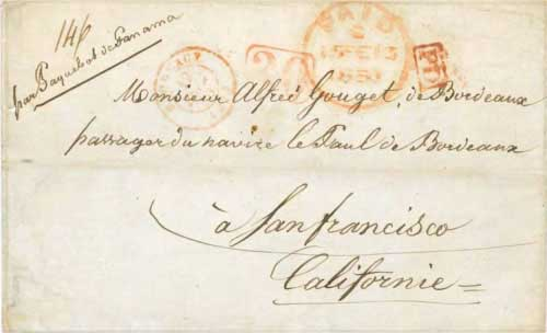 Figure 6-12. Letter sent from Bordeaux, France to California on February 12, 1850. It was carried by RMSP steamships to Chagres and the PMSS Panama to San Francisco.