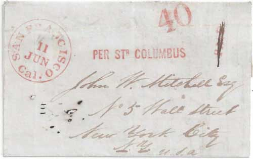 Figure 6-16. Letter postmarked at San Francisco on June 11, 1850 and carried by the Law's Line steamship Columbus to Panama and the USMSC Ohio to New York.