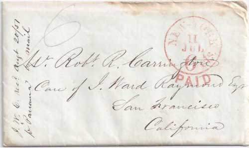 Figure 6-17. Letter postmarked at New York City on July 11, 1851 and carried by the USMSC Georgia to Chagres and the PMSS Panama to San Francisco.