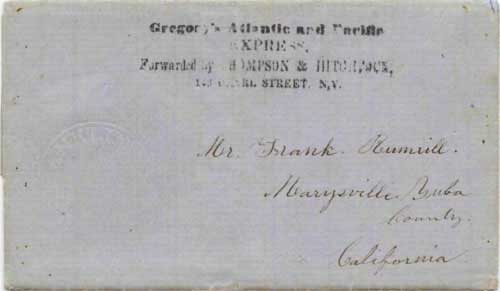 Figure 6-30. Letter carried by a Gregory's Express agent on the USMSC Cherokee to Chagres and the PMSS Columbus to San Francisco on December 12, 1851.