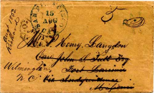Figure 7-5. Letter postmarked at San Francisco on August 15, 1852 and sent via Panama to Fort Laramie. It was then forwarded back to North Carolina.