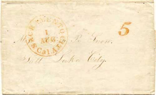 Figure 7-20. May 5, 1852 letter from Tahiti sent via Sacramento on August 1, 1852 and carried by a Chorpenning mail party to Salt Lake City.