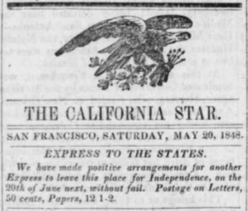 Figure 4-30. Advertisement for an Express to the United States in the May 20, 1848 California Star.
