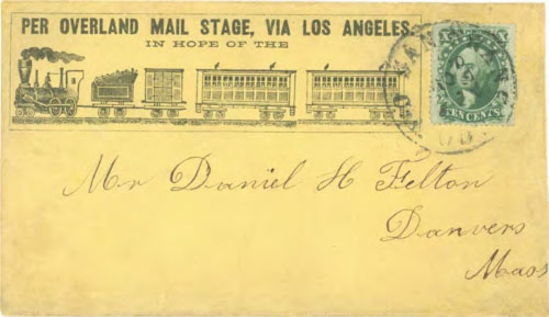"Figure 9-11. Printed railroad propaganda envelope ""Per Overland Mail Stage, via Los Angeles"" sent on September 23, 1859 from San Francisco to Massachusetts."
