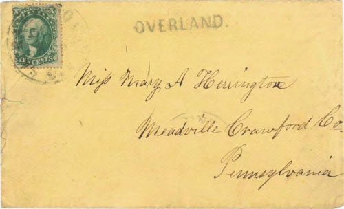 "Figure 9-13. Cover sent on October 10, 1859 from Sacramento via San Francisco to Pennsylvania with a Sacramento ""OVERLAND"" handstamp."