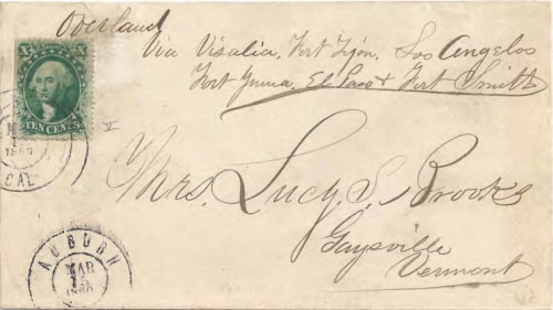 Figure 9-14. Cover sent from Auburn, California on March 11, 1860 via the Butterfield overland mail to Vermont.