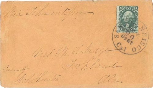 Figure 11-5. Letter postmarked at San Francisco, California on May 20, 1859 and carried via Tehuantepec to Alabama.