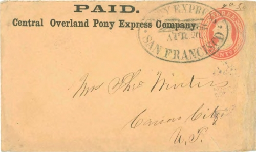 Figure 13-6. Cover carried on the eastbound Pony Express trip that departed from San Francisco on April 20, 1860 and arrived in St. Joseph on April 30. (Census #E53A)