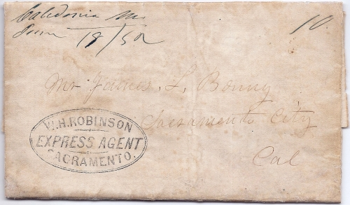 By post office from Caledonia Me June 18/52 due 10 to Sacramento City