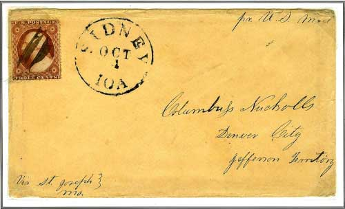 Incoming Mail To Denver City, Jefferson Territory ~ From Sidney, Iowa October 1, 1860