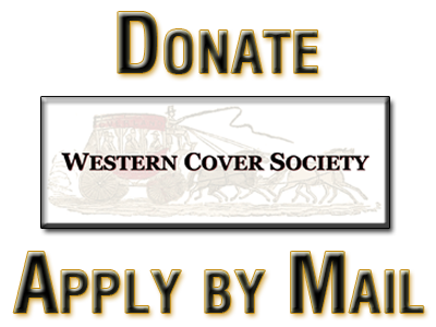 Donate to the Western Cover Society | Apply By Mail to the Western Cover Society