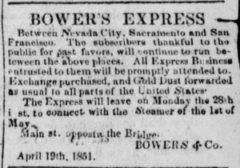 Earliest Bower's Express ad from Apr 19, 1851 issue of the Nevada Journal (Volume 1, Number 1)